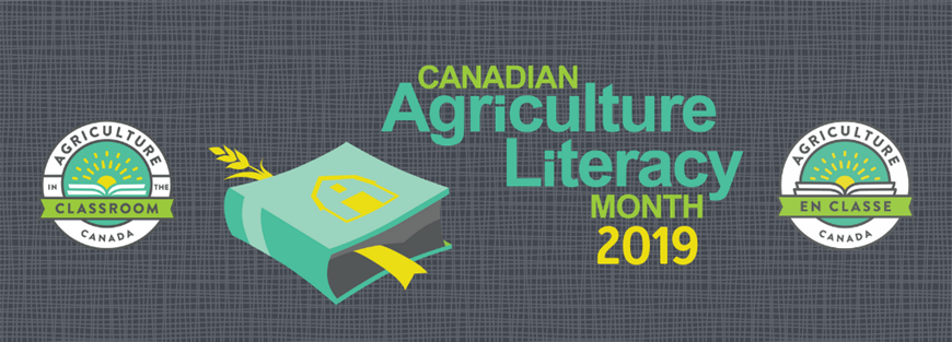 Canadian Agriculture Literacy Month 2019