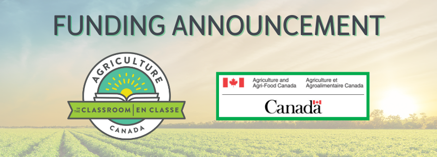 Agriculture in the Classroom Canada Receives $1.6 million From AAFC